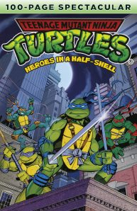 Teenage Mutant Ninja Turtles 100 Page Spectacular